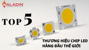 Top 5 thương hiệu chip LED hàng đầu thế giới